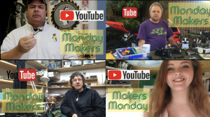 Makers Monday series on YouTube