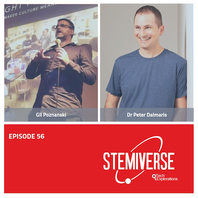 Stemiverse Podcast – Gil Poznanski discusses thinking like a maker